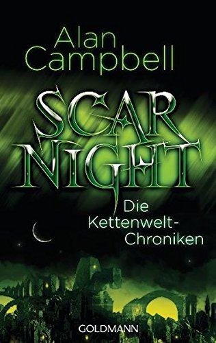Alan Campbell - Scar Night (Kettenwelt-Chroniken 1)