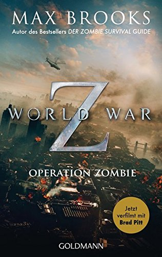 Max Brooks - World War Z. Operation Zombie