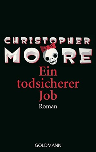 Christopher Moore - Ein todsicherer Job