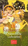 Kamasutra: Das Kamasutram. Orientalische Liebeslehre