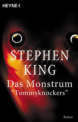 King, Stephen - Tommyknockers - Das Monstrum