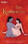 Kamasutra: Das Kamasutra. Das Meisterwerk der erotischen Weltliteratur