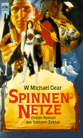 W. Michael Gear - Spinnennetze