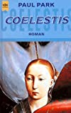Paul  Park: Coelestis