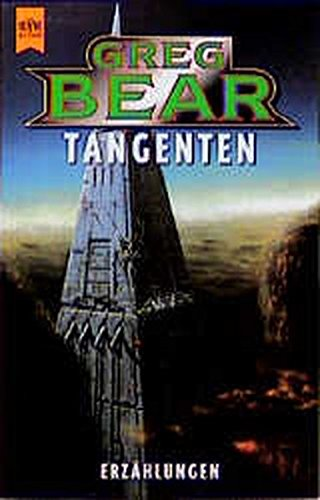 Bear, Greg - Tangenten