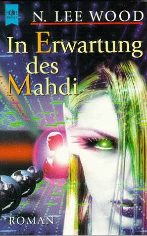 Wood, N. Lee - In Erwartung des Mahdi