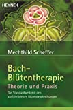 Bachbl�ten-Therapie: Bach-Bl�tentherapie