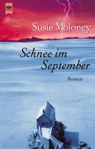 Moloney, Susan - Schnee im September