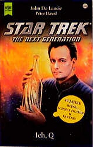 John De Lancie/Peter David: Ich, Q (Star Trek - The Next Generation)