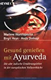 Ayurveda: Gesund genieen mit Ayurveda
