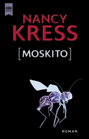Kress, Nancy - Moskito