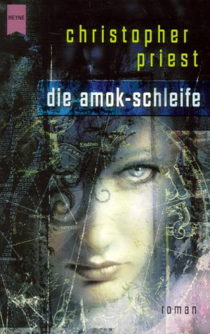 Priest, Christopher - Amok-Schleife, Die