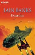 Banks, Iain - Exzession