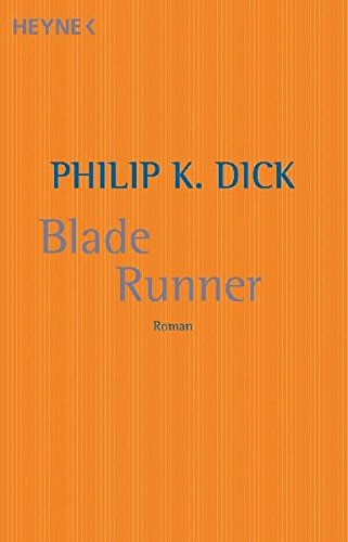 Philip K. Dick - Blade Runner