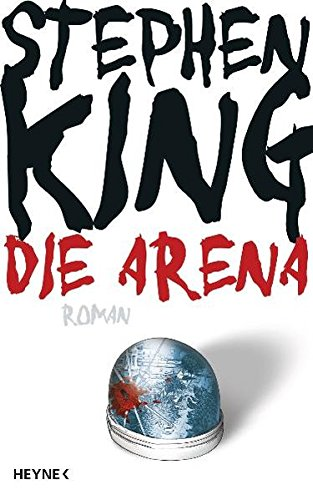 King, Stephen - Arena, Die