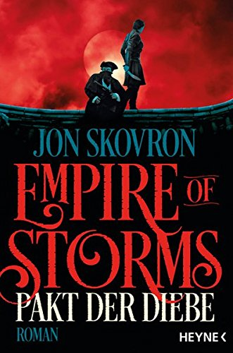 Jon Skovron - Pakt der Diebe (Empire of Storms 1)
