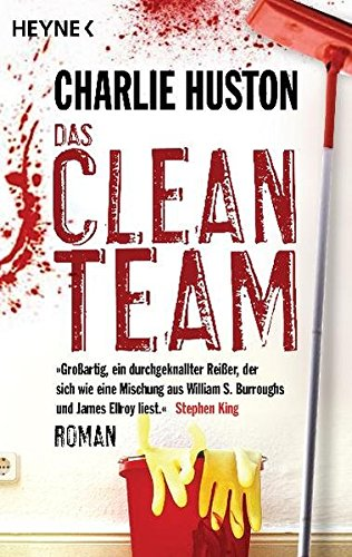 Huston, Charlie - Clean Team, Das