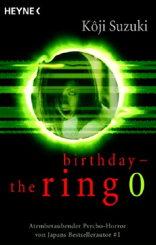 Kôji Suzuki - Ring 0: Birthday