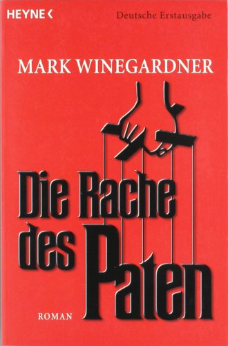 Winegardner, Mark - Rache des Paten, Die