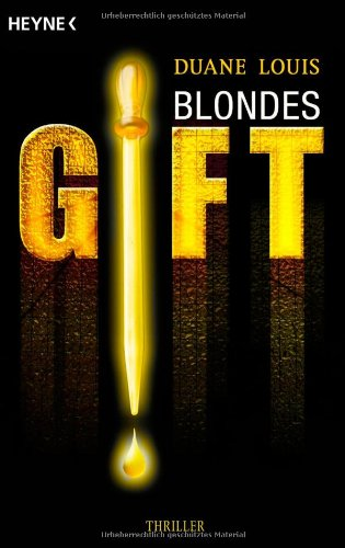 Louis, Duane - Blondes Gift