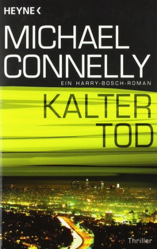 Michael Connelly - Kalter Tod [Harry Bosch 13]