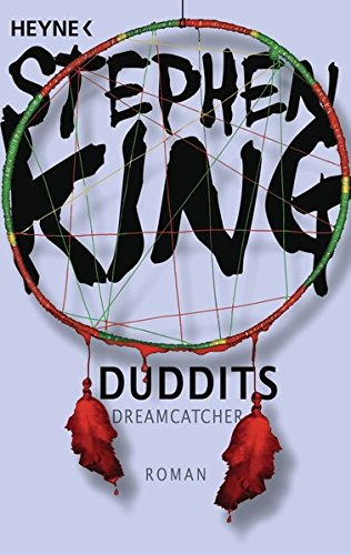 Stephen King - Duddits: Dreamcatcher
