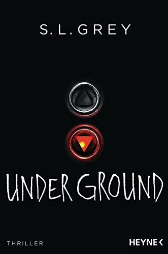 S. L. Grey - Under Ground
