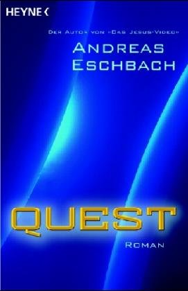 Eschbach, Andreas - Quest