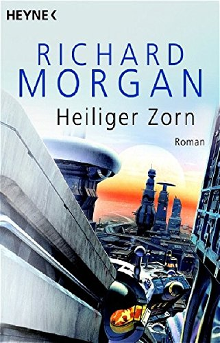 Morgan, Richard - Heiliger Zorn