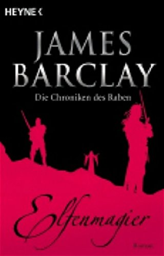 Barclay, James - Elfenmagier (Die Chroniken des Raben 6)
