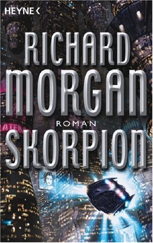 Morgan, Richard - Skorpion