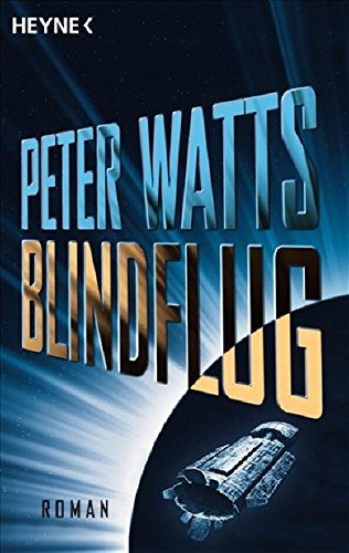 Watts, Peter - Blindflug