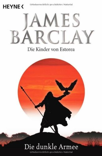 Barclay, James - dunkle Armee, Die (Die Kinder von Estorea 3)