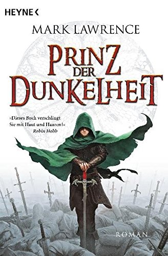 Mark Lawrence - Prinz der Dunkelheit (The Broken Empire 1)