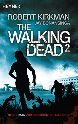 Robert Kirkman/Jay Bonansinga - The Walking Dead 2