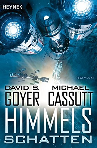 David Goyer & Michael Cassutt - Himmelsschatten