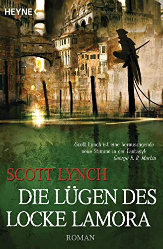 Lynch, Scott - Die Lügen des Locke Lamora (Gentleman Bastards 1)
