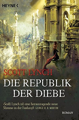 Scott Lynch - Die Republik der Diebe (Gentleman-Bastards 3)