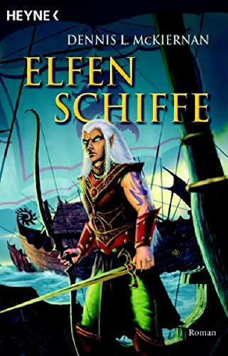 McKiernan, Dennis - Elfenschiffe (Voyage of the Fox Rider 1)
