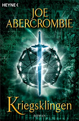 Abercrombie, Joe - Kriegsklingen (The First Law 1)