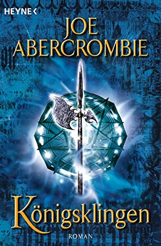 Abercrombie, Joe - Königsklingen (The First Law 3)