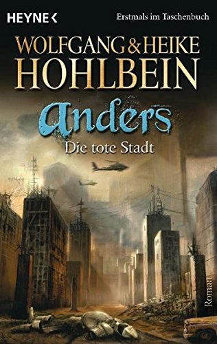 Hohlbein, Wolfgang / Hohlbein, Heike - Anders 1: Die tote Stadt