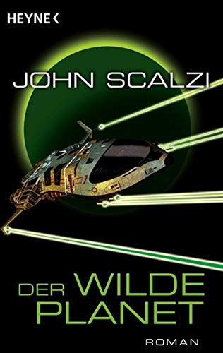 John Scalzi - Der wilde Planet