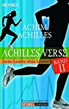 Laufen: Achilles' Verse 02: Lerne Laufen ohne Leiden