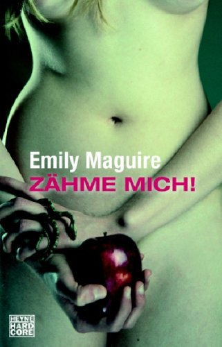 Emily Maguire - Zähme mich!