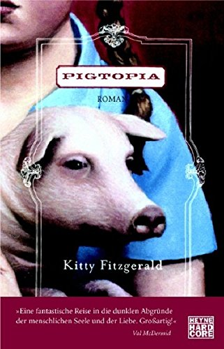 Kitty Fitzgerald - Pigtopia