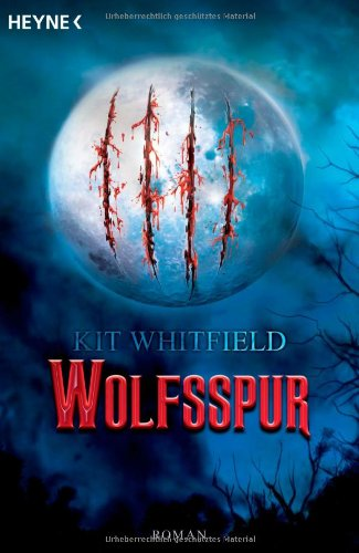 Whitfield, Kit - Wolfsspur