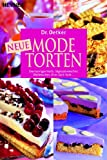 Torten: Neue Modetorten: Seemannsgarntorte, Sgespnekuchen, Wattekuchen, Erna-Sack-Torte ...