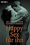 Sexualleben: Happy Sex fr Ihn