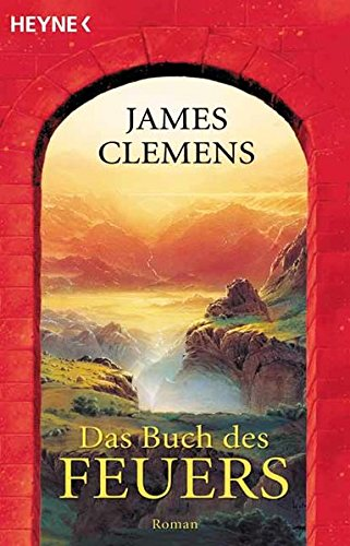 Clemens, James - Buch des Feuers, Das (Alasea / Banned and the Banished 1)
